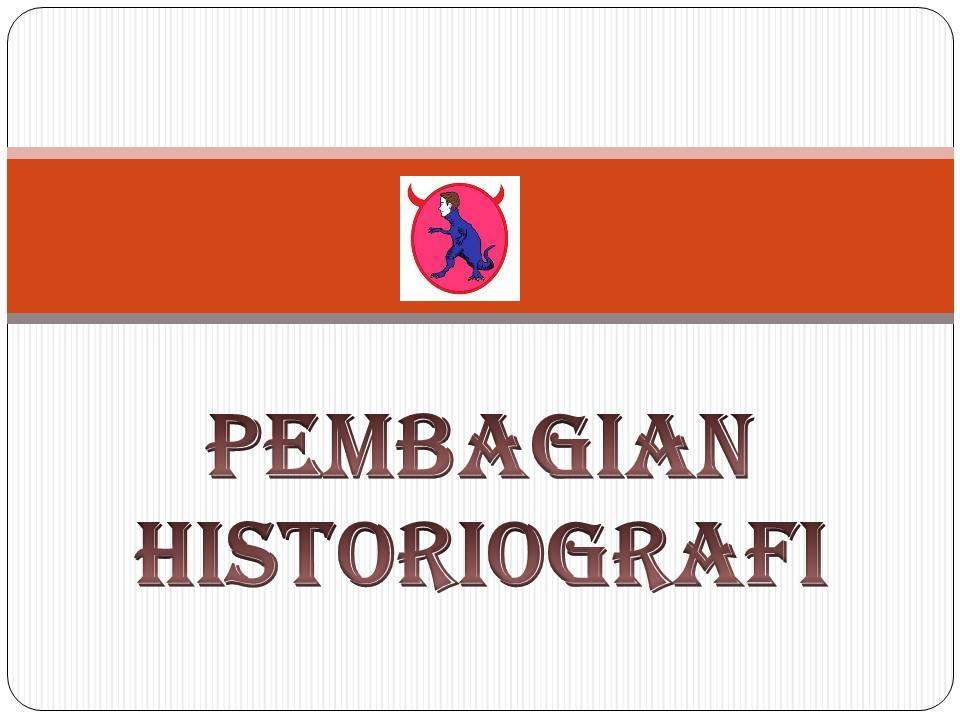 pembagian historiografi