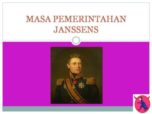 MASA PEMERINTAHAN JANSSENS